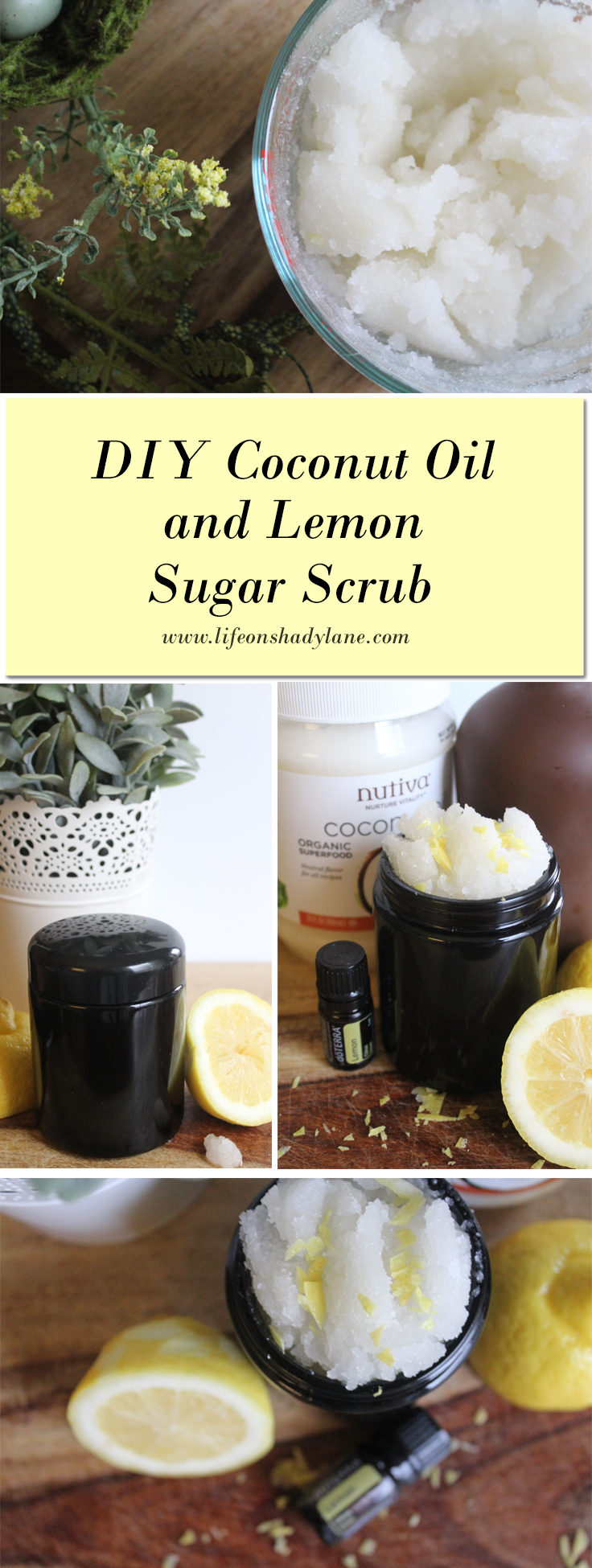 DIY Coconut Oil + Lemon Sugar Scrub via Life on Shady Lane blog