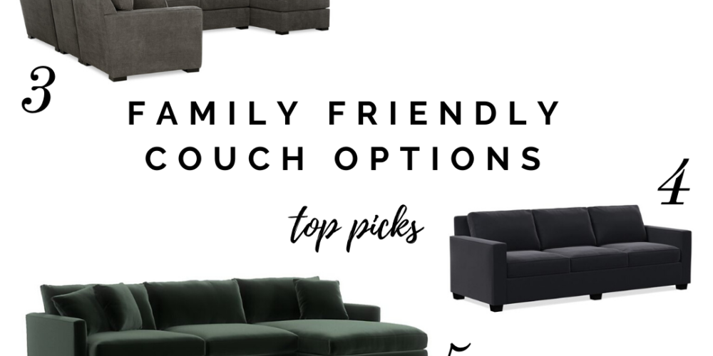 The Best Family Friendly Couch Options - Life on Shady Lane